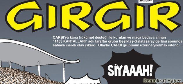 '1453 Kartalları' Gırgır'ın kapağında
