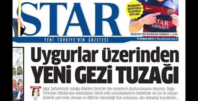 Star'ın manşetindeki haberde imzası olan editör: 'Doğu Türkistan-Gezi bağlantısı bana ait değil'