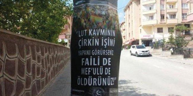 """Cumhuriyet Başsavcılığı, 'Eşcinselleri öldürün' afişleri için """"kovuşturmaya gerek yok"""" dedi!"""