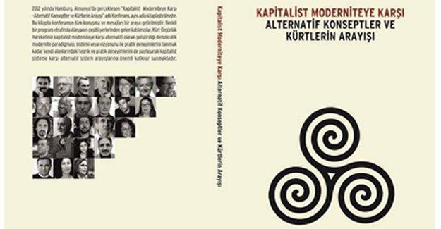 'Kapitalist Moderniteye Karşı Alternatif Arayışlar' konferansı kitaplaştırıldı