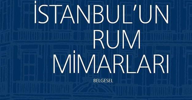 """Yunan Başkonsolosluğu'nda """"İstanbul'un Rum Mimarları"""" belgeseli gösterilecek"""