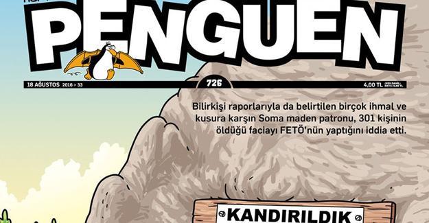 Penguen: 'Soma Katliamı'nı FETÖ yaptı'