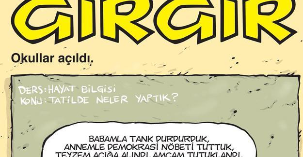 Gırgır okulların açılmasını çizdi: Babamla tank durdurduk
