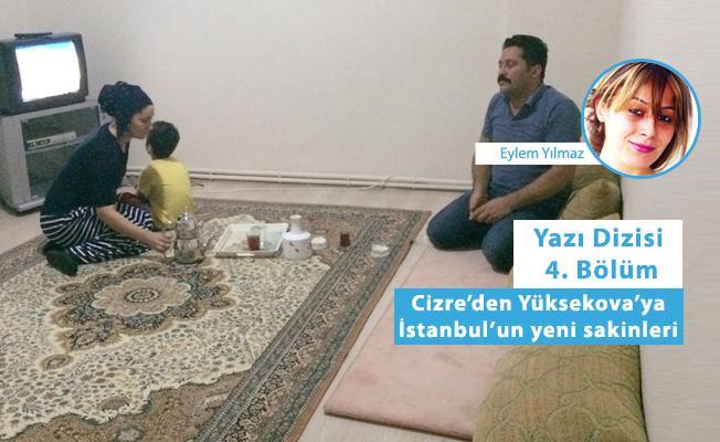Cizre'den Yüksekova'ya İstanbul'un yeni sakinleri: Anne biz buraya mutlu olmak için mi geldik?