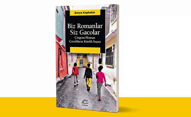 Bir kitap: Biz Romanlar, Siz Gacolar