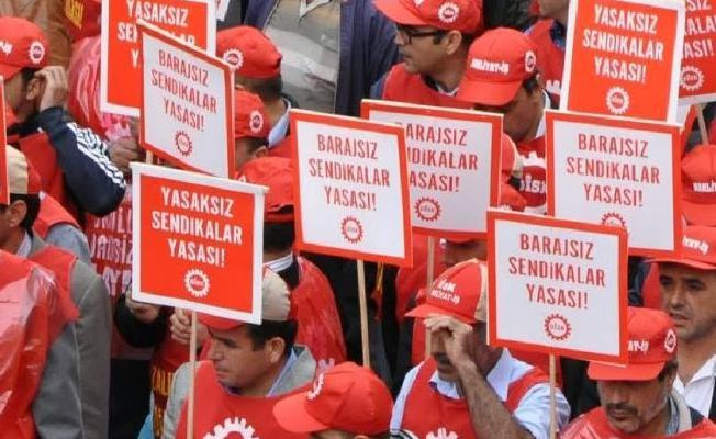 Türkiye'deki işçilerin yüzde 90'ı sendikasız