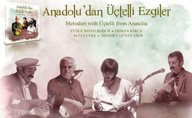 'Anadolu'dan Üçtelli Ezgiler' müzikseverlerle buluşuyor