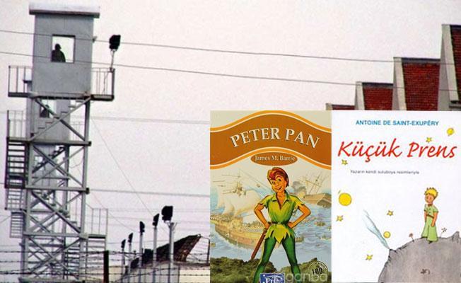 Küçük Prens ve Peter Pan 'güvenlik' gerekçesiyle cezaevine sokulmadı