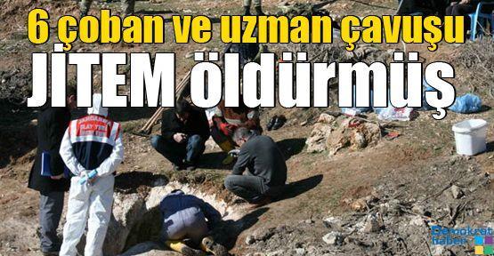 6 çoban ve uzman çavuşu JİTEM öldürmüş