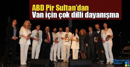 ABD Pir Sultan'dan Van için çok dilli dayanışma