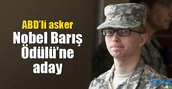 ABD'li asker Nobel Barış Ödülü'ne aday