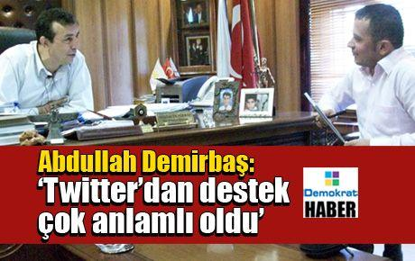 Abdullah Demirbaş: 'Twitter'dan destek çok anlamlı oldu'