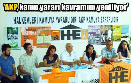 'AKP, kamu yararı kavramını yeniliyor'