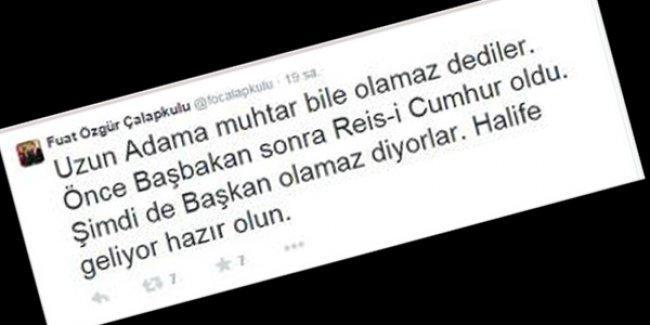AKP'li başkandan Erdoğan tweet'i: 'Halife geliyor hazır olun'