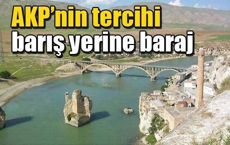 AKP'nin tercihi barış yerine baraj