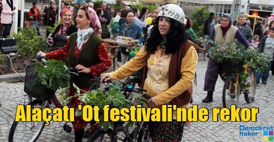 Alaçatı 'Ot festivali'nde rekor