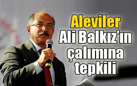 Aleviler Ali Balkız'ın çalımına tepkili