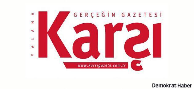 Ali Ağaoğlu reklamı Karşı gazetesini karıştırdı