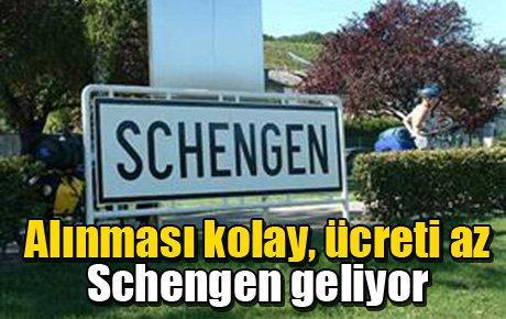 Alınması kolay ücreti az Schengen geliyor