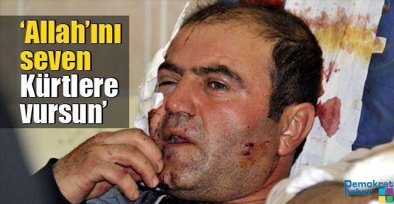 'Allah'ını seven Kürtlere vursun'