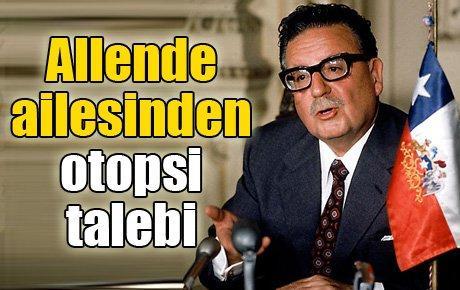 Allende ailesinden otopsi talebi