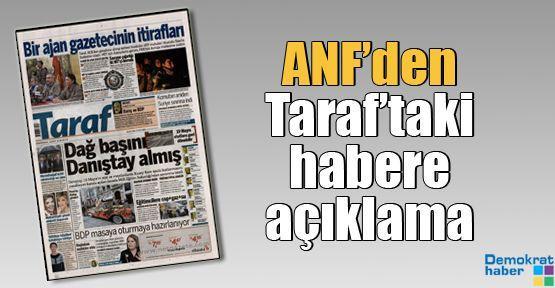 ANF'den Taraf'taki habere açıklama