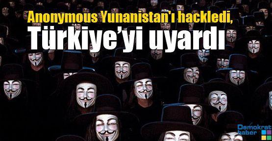 Anonymous Yunanistan'ı hackledi, Türkiye'yi uyardı