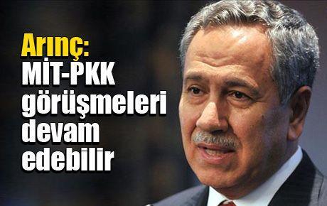 Arınç: MİT-PKK görüşmeleri devam edebilir