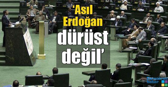 'Asıl Erdoğan dürüst değil'