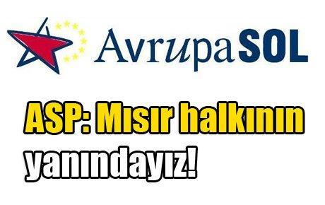 ASP: Mısır halkının yanındayız!