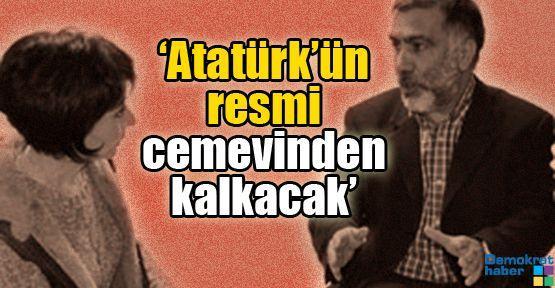 'Atatürk'ün resmi cemevinden kalkacak'