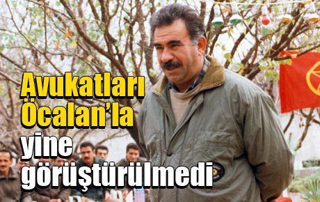 Avukatları Öcalan'la yine görüştürülmedi