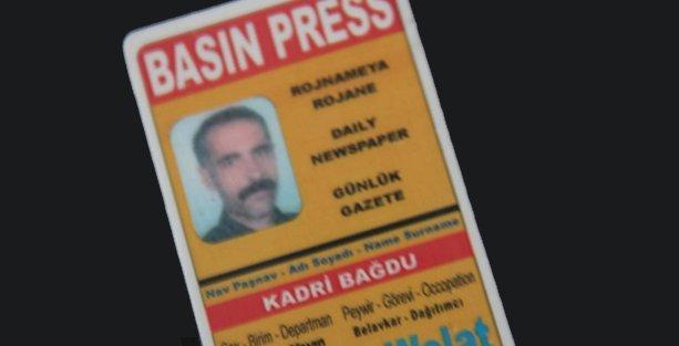 Azadiya Welat çalışanı Kadri Bağdu dosyası 'faili meçhul' bırakılmak isteniyor