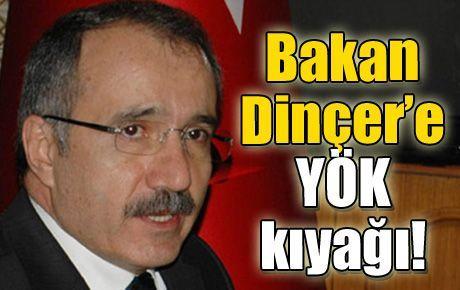 Bakan Dinçer'e YÖK kıyağı!