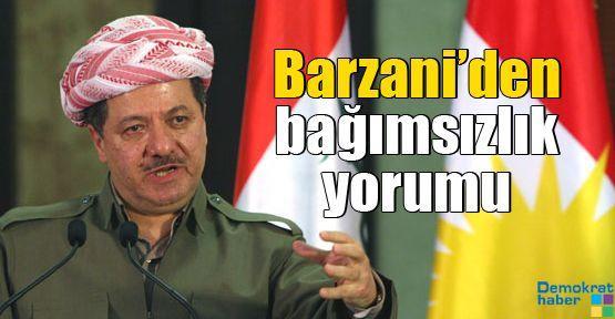 Barzani'den bağımsızlık yorumu
