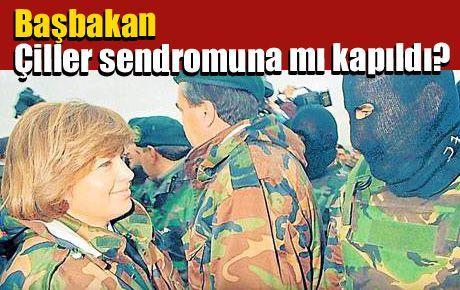 Başbakan, Çiller sendromuna mı kapıldı?