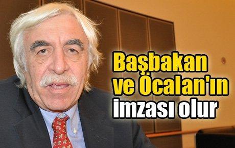 Başbakan ve Öcalan'ın imzası olur