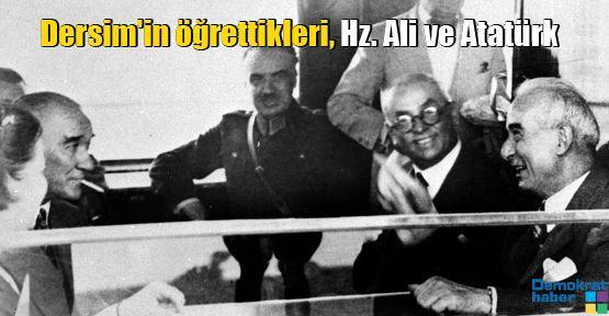 Baskın Oran: Dersim'in öğrettikleri, Hz. Ali ve Atatürk