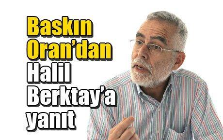 Baskın Oran'dan Halil Berktay'a yanıt