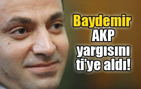 Baydemir AKP yargısını ti'ye aldı…