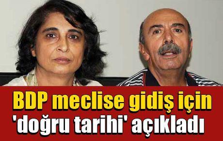 BDP meclise gidiş için 'doğru tarihi' açıkladı