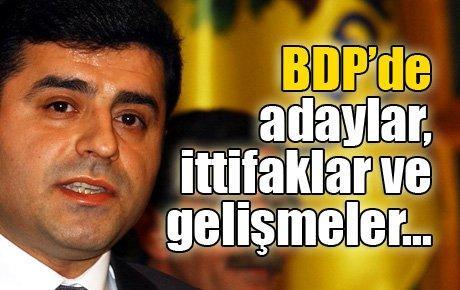 BDP'de adaylar, ittifaklar ve gelişmeler…