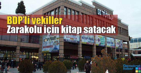 BDP'li vekiller Zarakolu için kitap satacak