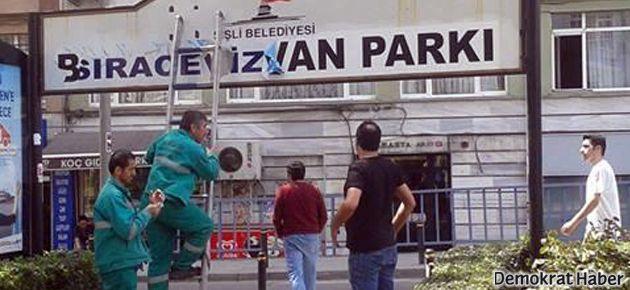 Berkin Elvan Parkı'nın tabelasını indirildi