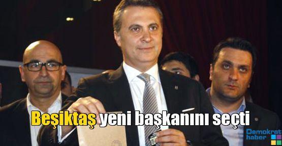 Beşiktaş yeni başkanını seçti
