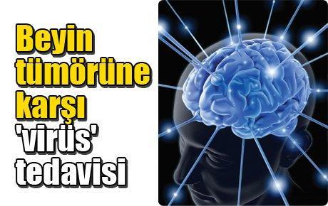 Beyin tümörüne karşı 'virüs' tedavisi
