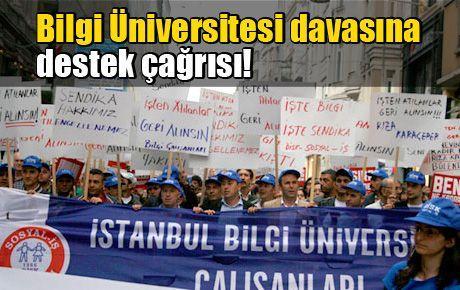Bilgi Üniversitesi davasına destek çağrısı!