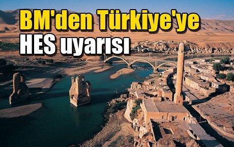 BM'den Türkiye'ye HES uyarısı