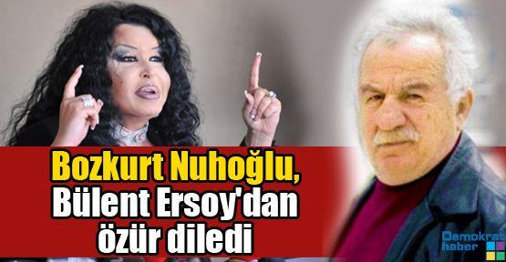 Bozkurt Nuhoğlu, Bülent Ersoy'dan özür diledi
