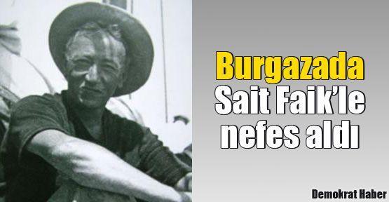 Burgazada Sait Faik'le nefes aldı